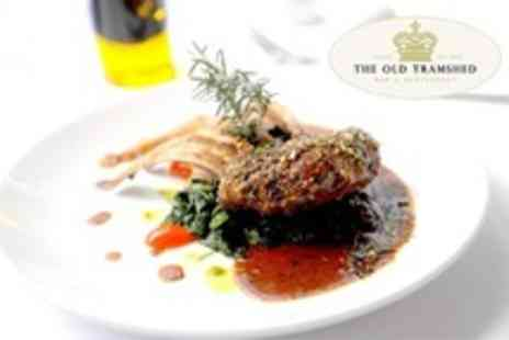 The Old Tramshed - Two Courses of Modern British Cuisine For Two - Save 64%