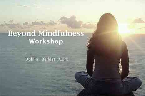 Paddy Brosnan - Full day mindfulness workshop for one person on Sunday 30th September - Save 69%