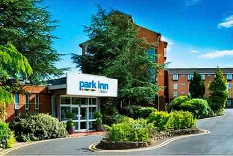 Park Inn Cardiff North - Double Room for Two with Breakfast and Option for Dinner and Wine or Pizza and Drinks - Save 43%