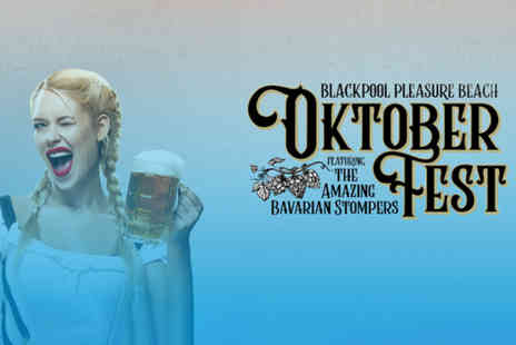 Blackpool Pleasure Beach - Oktoberfest silver or gold package ticket - Save 43%