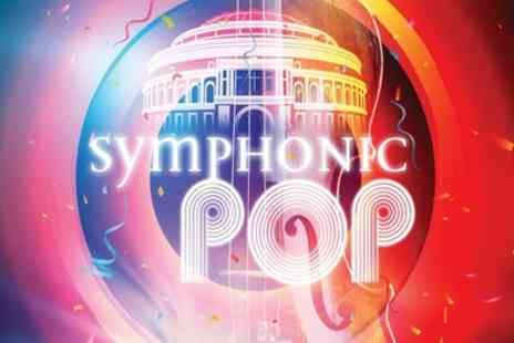 Royal Philharmonic Orchestra - Symphonic Pop by Royal Philharmonic Orchestra on Friday 12 October - Save 50%
