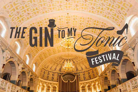 The Gin To My Tonic - Two tickets to The Gin to My Tonic Festival at Oxford Town Hall choose from three sessions - Save 55%