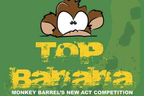 Monkey Barrel Comedy - Top Banana Ticket - Save 0%