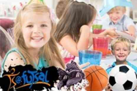 Futsal - Choice of Childrens Sports Party With Food Plus Cake - Save 69%