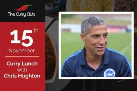 The Curry Club - One standard entry package to Curry Lunch with Chris Hughton on 15 November - Save 46%