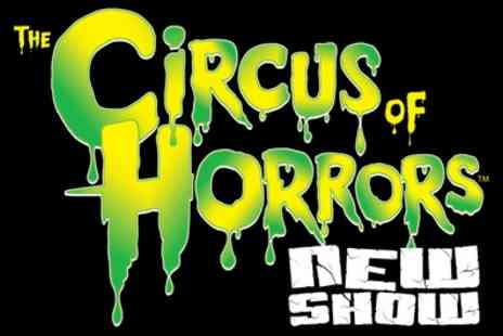 The Circus of Horrors - The Circus of Horrors on 21 October 2018 to 10 February 2019 - Save 45%