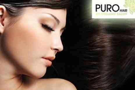 Puro - Haircut, Organic Reconstructive Treatment and Blow Dry - Save 63%