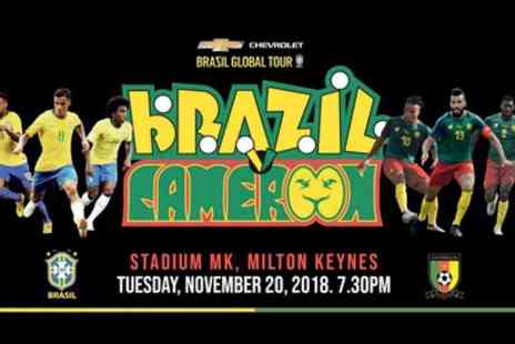 Pitch International - One child or adult ticket to Brazil v Cameroon on 20 November - Save 0%