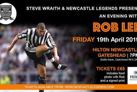 Newcastle Legends - One ticket to An Evening with Rob Lee on 19 April - Save 31%