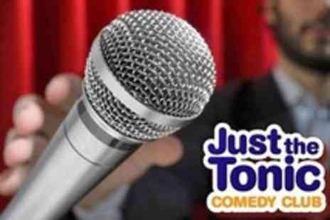 Just the Tonic Comedy Club - Comedy Night For Two With Pizza and Late Bar Entry - Save 66%