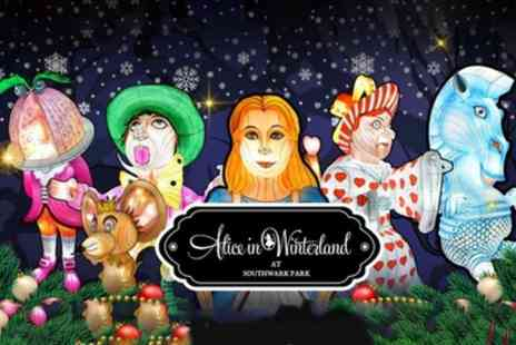 Alice in Winterland - Child, Adult or Family Ticket to Alice in Winterland Lantern and Light Festival - Save 29%
