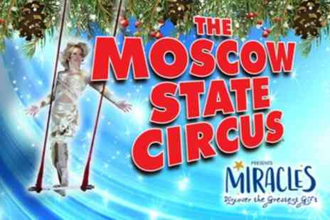 Moscow State Circus - Ticket to Moscow State Circus on 20 December 2018 to 5 January 2019 - Save 52%