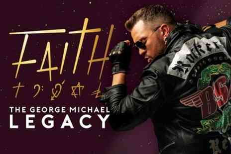 VIVA Blackpool - FAITH, The George Michael Legacy - Save 0%