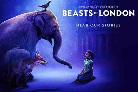 Ingresso - Beasts of London at the Museum of London - Save 0%
