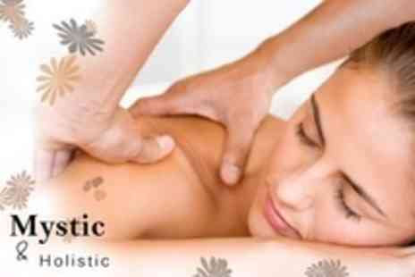 Mystic and Holistic - 75 Minute Massage Including Consultation - Save 72%