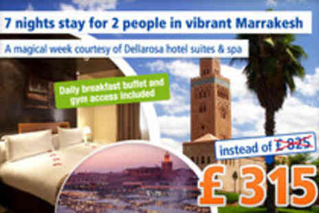 Dellarosa Hotel suites & spa - An unforgettable vacation in Morocco for 7 nights for 2 people - Save 62%