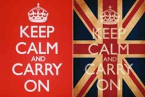 Keep Calm and Carry on - High Quality Printed Posters - Save 50%