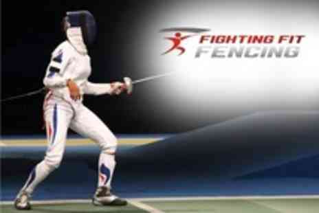 Fighting Fit Fencing - Four Week Beginners Course in Fencing - Save 67%