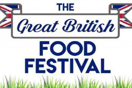 Great British Food Festival - Two weekend tickets to The Great British Food Festival on 4 May To 22 September - Save 42%