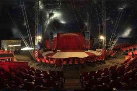 Charles Chipperfield Circus - One grandstand or family ticket form 26th April To 12th May - Save 50%