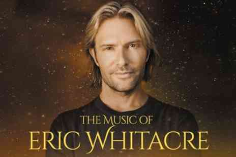 Royal Philharmonic Orchestra - One ticket to see Eric Whitacre from 15th May - Save 50%