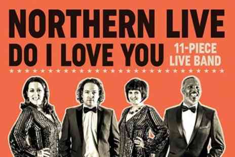 VIVA Blackpool - Northern Live Do I Love You show - Save 0%