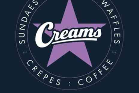 Creams Cafe - Waffle, Crepe, Sundae or Milkshake and Hot or Soft Drink for One, Two or Four - Save 47%