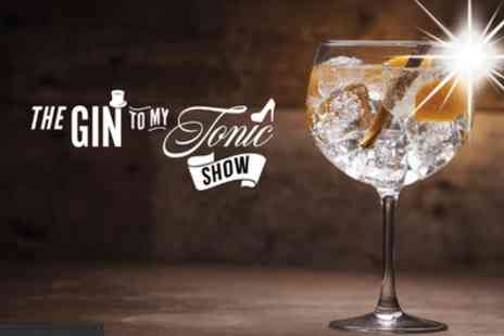 The Gin to My Tonic Show - One gin enthusiast package ticket Bottomless Tastings on 5th July - Save 40%