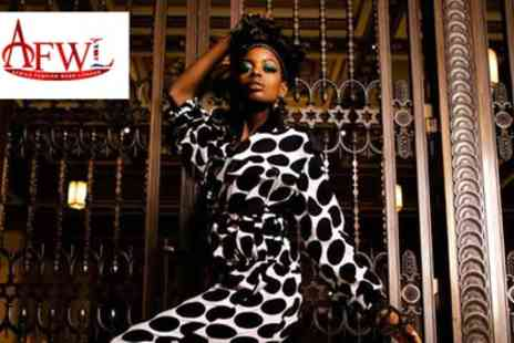 Africa Fashion Week - One ticket from 9th To 10th August - Save 38%