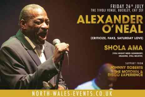 Alexander ONeal & Shola Ama Live - One general admission ticket on 26th July - Save 27%