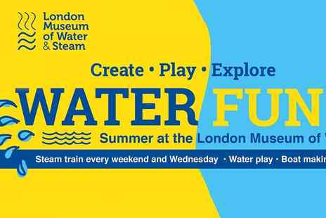 London Museum of Water & Steam - Have a Boatload of Water Fun this Summer Kids Go Free - Save 45%