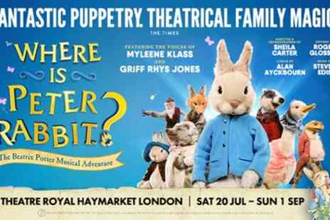 Theatre Royal Haymarket - Tickets to see Where is Peter Rabbit - Save 0%