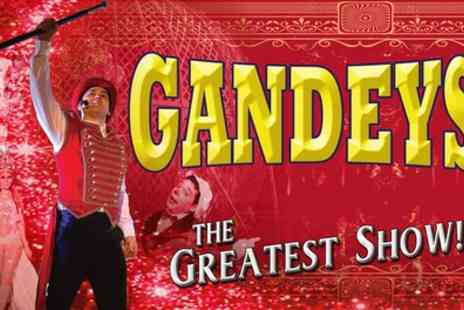 Gandeys Circus - One side view ticket from 13th September To 6th October - Save 54%