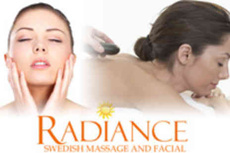 Radiance Health & Beauty - Stressed out in need of pampering Treat yourself to a Swedish massage and facial - Save 80%